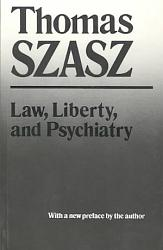 Law, Liberty and Psychiatry