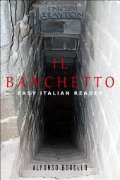 Il Banchetto - Easy Italian Reader: Learn Italian by Reading