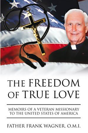 The Freedom of True Love PDF