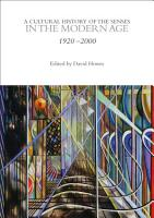 A Cultural History of the Senses in the Modern Age PDF