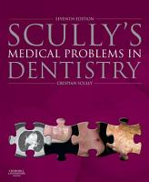 Scully s Medical Problems in Dentistry E Book PDF