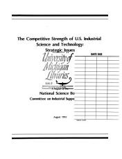The Competitive Strength of U S  Industrial Science and Technology PDF