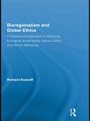 Bioregionalism and Global Ethics