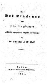 Das Bad Brückenau und seine Umgebungen geschichtlich-topographisch dargestellt und betrachtet