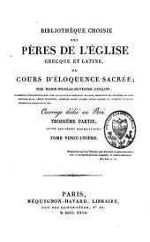 Bibliothèque choisie des Pères de l'Eglise grecque et latine ou cours d'éloquence sacrée: Volume21
