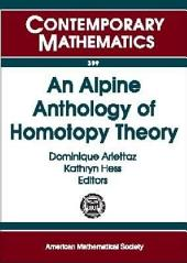 An Alpine Anthology of Homotopy Theory: Proceedings of the Second Arolla Conference on Algebraic Topology, August 24-29, 2004, Arolla, Switzerland