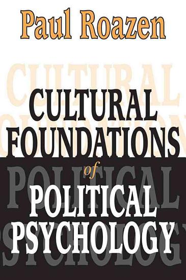 Cultural Foundations of Political Psychology  Clt  PDF
