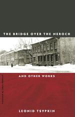 The Bridge Over the Neroch: And Other Works