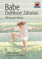 Babe Didrikson Zaharias: All-Around Athlete