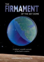 The Firmament Of The Sky Dome Book PDF