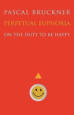 Perpetual Euphoria