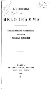 Le origini del melodramma: testimonian ze dei contemporanei