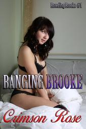 Banging Brooke