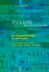 """Der Gruppenstil der RAF im """"Info""""-System: Eine soziostilistische Analyse aus systemtheoretischer Perspektive"""