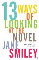 Thirteen Ways of Looking at the Novel PDF