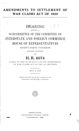 Amendments to Settlement of War Claims Act of 1928 PDF