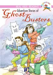 Adventure Stories of Ghost Busters