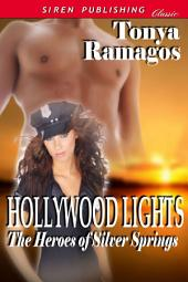 Hollywood Lights [The Heroes of Silver Springs 6]