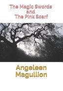 The Magic Swords And The Pink Scarf