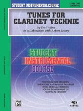 Student Instrumental Course: Tunes for Clarinet Technic, Level 1