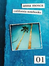 California Notebooks (Bilingual Edition: English and Italian)