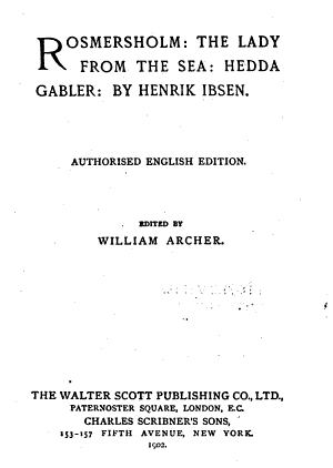 Rosmersholm ; The Lady from the Sea ; Hedda Gabler