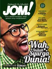 Isu 7 - Majalah Jom!: Wah, Inilah Syurga Dunia!