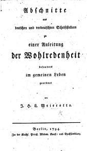 Abschnitte aus deutschen und verdeutschten Schriftstellern zu einer Anleitung der Wohlredenheit, etc