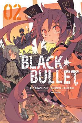 Black Bullet  Vol  2  manga  PDF