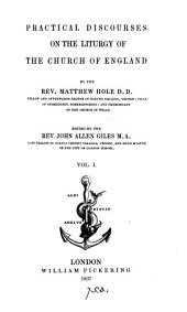 Practical discourses on the liturgy of the Church of England, ed. by J.A. Giles