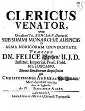 Clericus Venator: qvem Occasione Tit. XXIV. Lib. V. Decretal