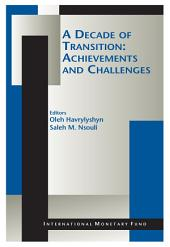 A Decade of Transition: Achievements and Challenges