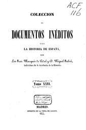 Colección de documentos inéditos para la historia de España: Volumen 26