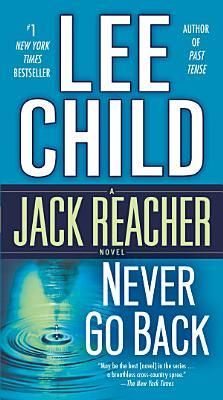 Never Go Back  with bonus novella High Heat