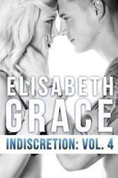 Indiscretion: Volume Four