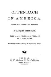 Offenbach in America: Notes of a Travelling Musician