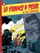 Nic Oumouk - tome 2 – La France a peur de Nic Oumouk