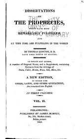 Dissertations on the Prophecies: Which Have Been Remarkably Fulfilled, and at this Time are Fulfilling in the World, Volume 2