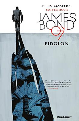 James Bond Vol  2  Eidolon