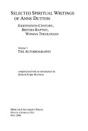 Selected Spiritual Writings of Anne Dutton  The autobiography PDF