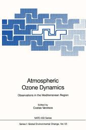 Atmospheric Ozone Dynamics: Observations in the Mediterranean Region