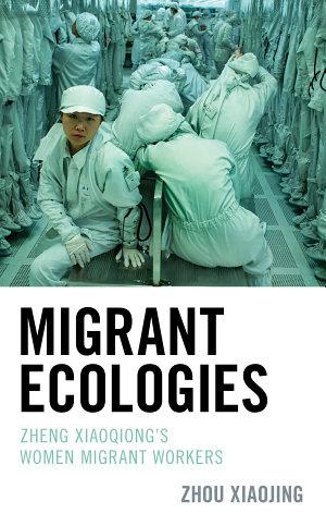 Migrant Ecologies