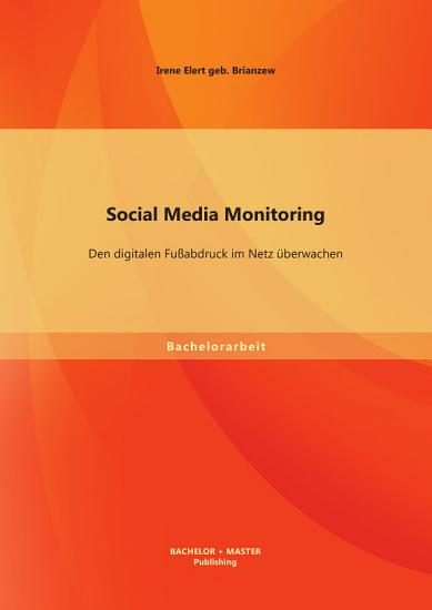 Social Media Monitoring  Den digitalen Fu  abdruck im Netz   berwachen PDF