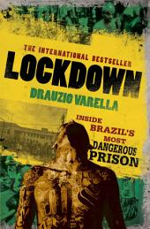 Lockdown: Inside Brazil's Most Dangerous Prison