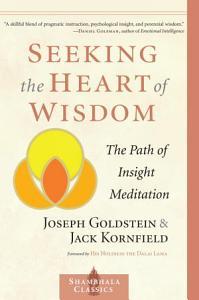 Seeking the Heart of Wisdom Book