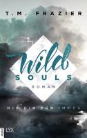 Wild Souls   Mit dir f  r immer PDF