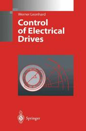 Control of Electrical Drives: Edition 2