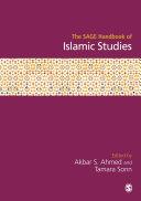 The SAGE Handbook of Islamic Studies