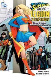 Supergirl and the Legion Super-Heroes: Strange Visitor from Another Century