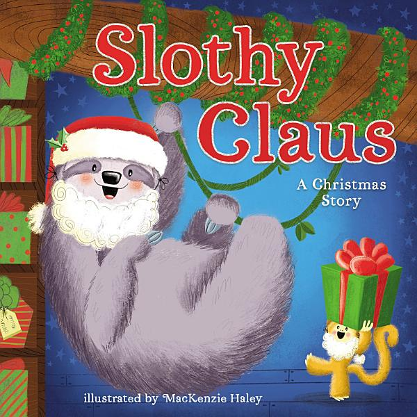 Download Slothy Claus Book